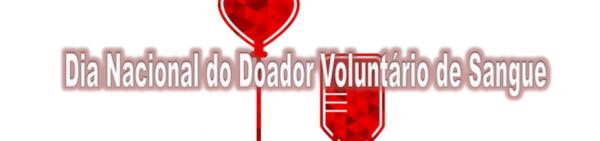 Dia Nacional do Doador Voluntário de Sangue