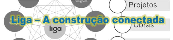 Liga – A construção conectada